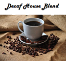 Decaf Gourmet House Blend Coffee