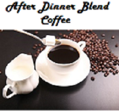 After Dinner Blend Coffee